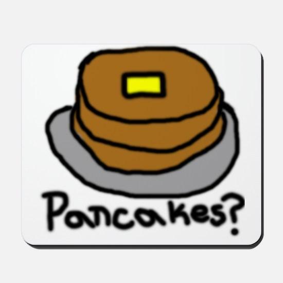 Pancakes? Mousepad