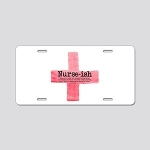 Nurse ish Student Nurse Aluminum License Plate