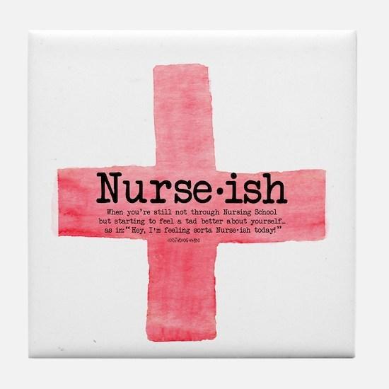 Nurse ish Student Nurse Tile Coaster