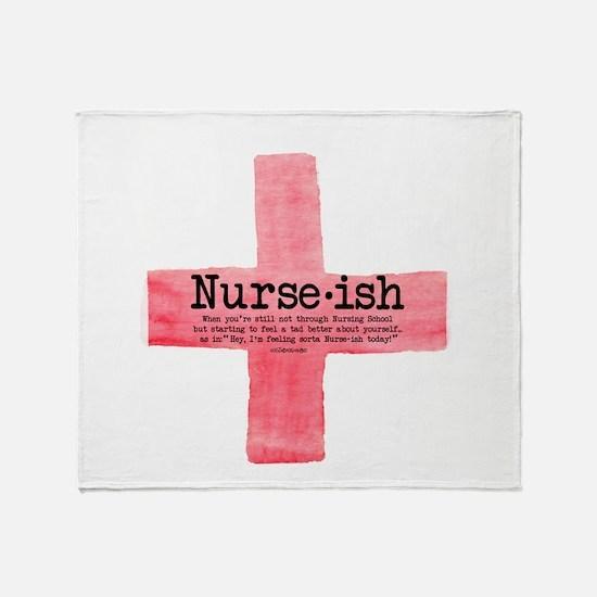 Nurse ish Student Nurse Throw Blanket