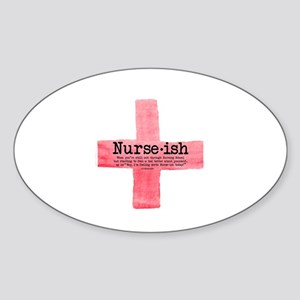 Nurse ish Student Nurse Sticker (Oval 10 pk)