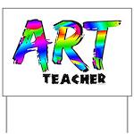Art Teacher Yard Sign