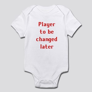 Player to be changed later Infant Bodysuit