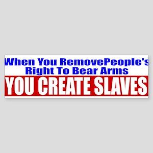You Create Slaves Sticker (Bumper)