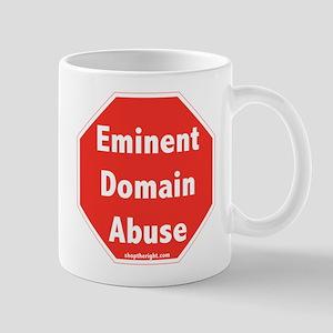 Stop Eminent Domain Abuse Mug