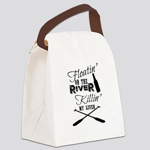 Floatin' On The River Killin' My Canvas Lunch Bag