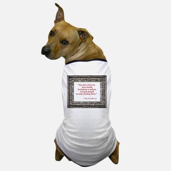 Bradbury on Books Dog T-Shirt