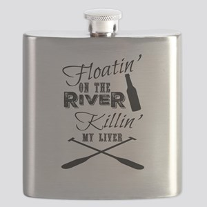 Floatin' On The River Killin' My Liver Flask