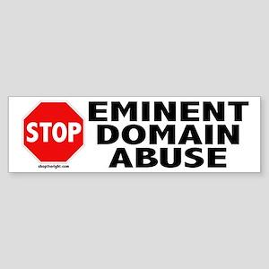 Stop Eminent Domain Abuse Bumpersticker