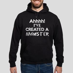 Ahhhh Ive Created A Monster Sweatshirt