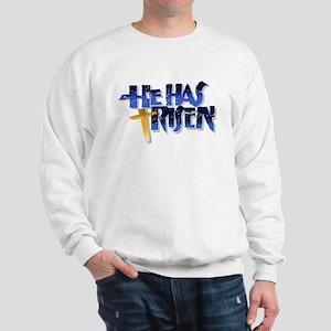 He has Risen Sweatshirt