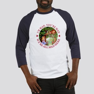 WE'RE ALL MAD HERE Baseball Jersey