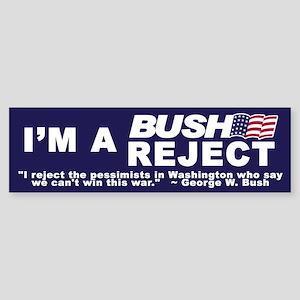 BUSH REJECT Bumper Sticker