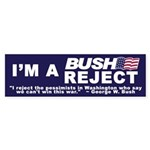 BUSH REJECT Bumper Sticker
