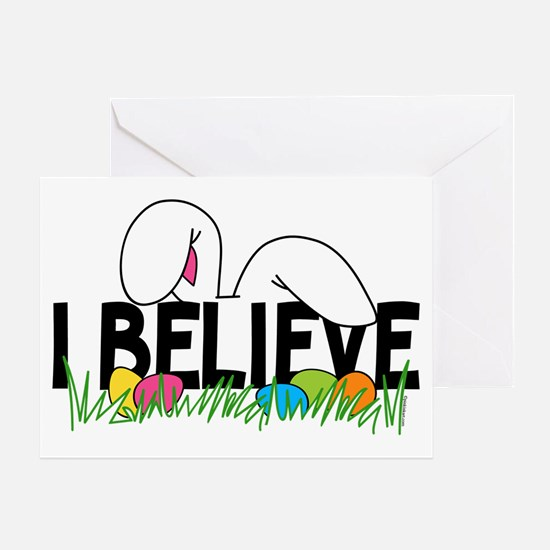 Believe In The Easter Bunny Greeting Card