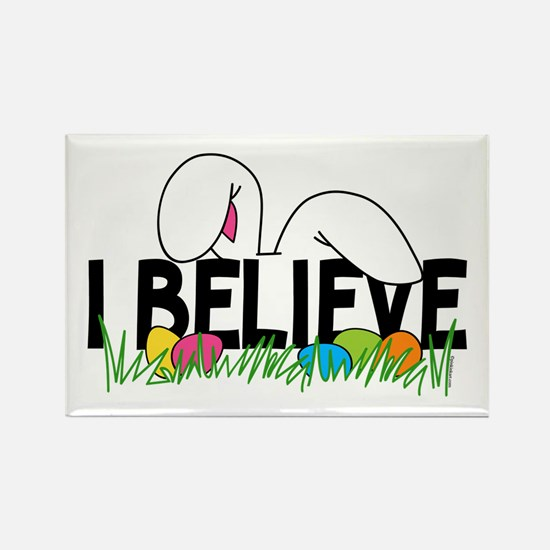 Believe In The Easter Bunny Rectangle Magnet