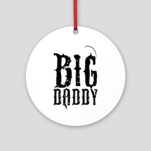 Big Daddy Ornament (Round)