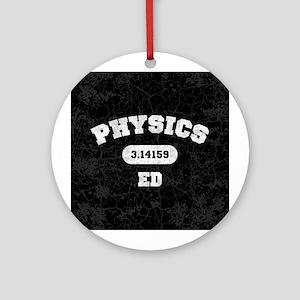 Physics Ed Ornament (Round)