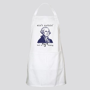 """Nuthin' But a """"G"""" Thang Apron"""