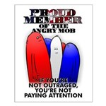 PROUD MEMBER OF THE ANGRY MOB Small Poster