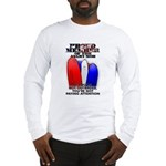 PROUD MEMBER OF THE ANGRY MOB Long Sleeve T-Shirt