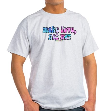 Make Love Not War Light T-Shirt