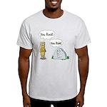 You Rock, You Rule Light T-Shirt
