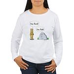 You Rock, You Rule Women's Long Sleeve T-Shirt