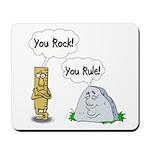 You Rock, You Rule Mousepad