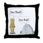 You Rock, You Rule Throw Pillow