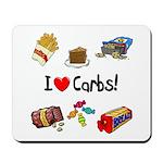 I Love Carbs Mousepad