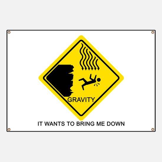Gravity Yield Sign Banner