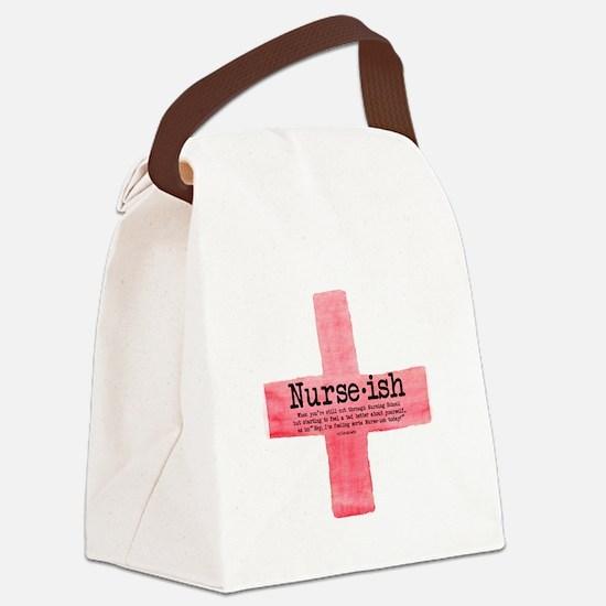 Nurse Ish Student Nurse Canvas Lunch Bag