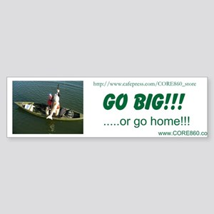 Go Big! - Sticker (Bumper)