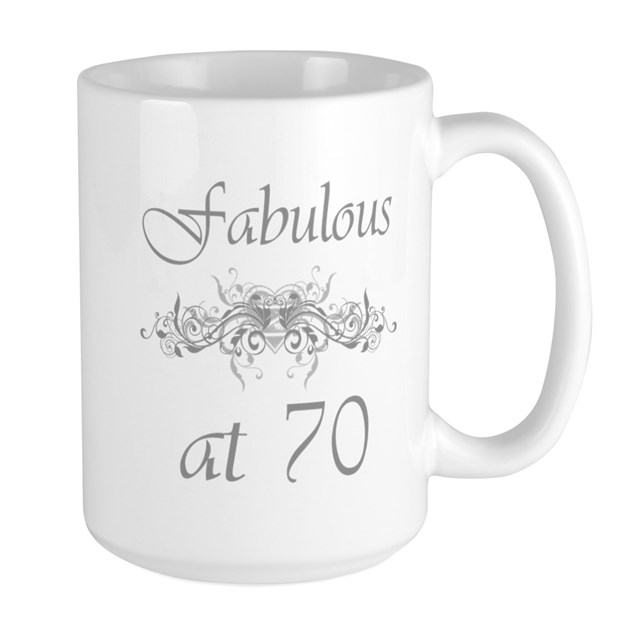 Fab At 70: Fabulous At 70 Years Old Large Mug By Birthdaybashed