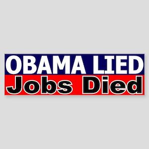 Obama Lied Jobs Died