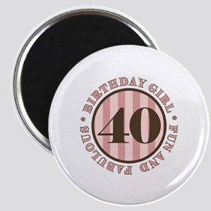 Fun & Fabulous 40th Birthday Magnet