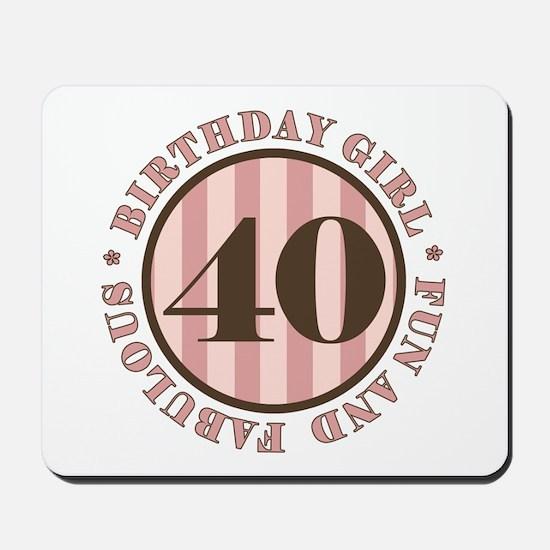 Fun & Fabulous 40th Birthday Mousepad