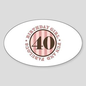 Fun & Fabulous 40th Birthday Sticker (Oval)