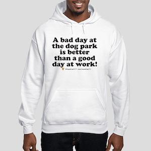 Bad Day at the Dog Park Hooded Sweatshirt