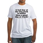 Bad Day at the Dog Park Fitted T-Shirt