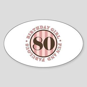 Fun & Fabulous 80th Birthday Sticker (Oval)