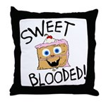 Sweet Blooded Throw Pillow