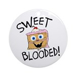 Sweet Blooded Ornament (Round)
