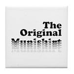 The Original Munishirt Tile Coaster