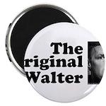 The Original Walter Magnet