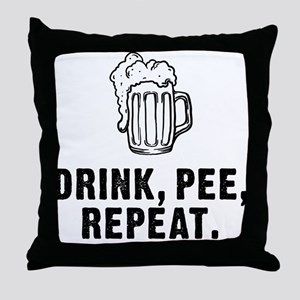 Drink Pee Repeat Throw Pillow