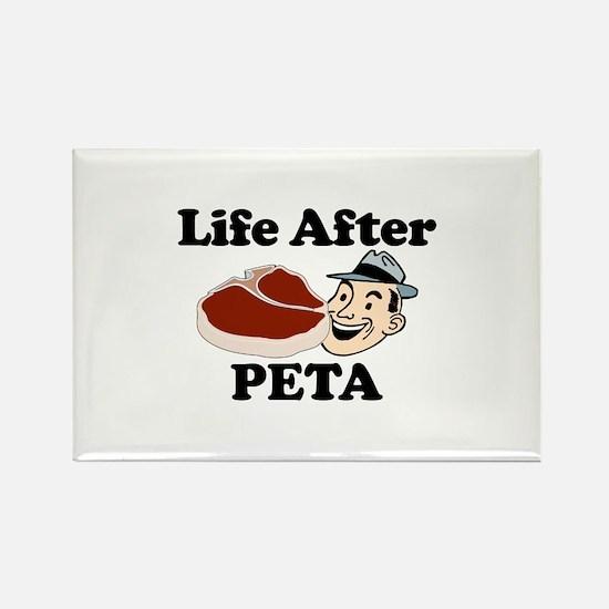 Life After PETA Rectangle Magnet