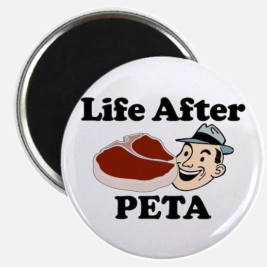 Life After PETA Magnet