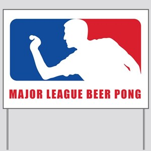 Major League Beer Pong Yard Sign